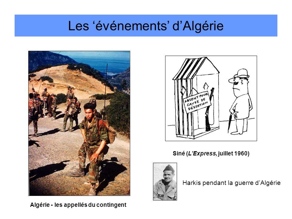 Les 'événements' d'Algérie Siné (L'Express, juillet 1960) Algérie - les appellés du contingent Harkis pendant la guerre d'Algérie