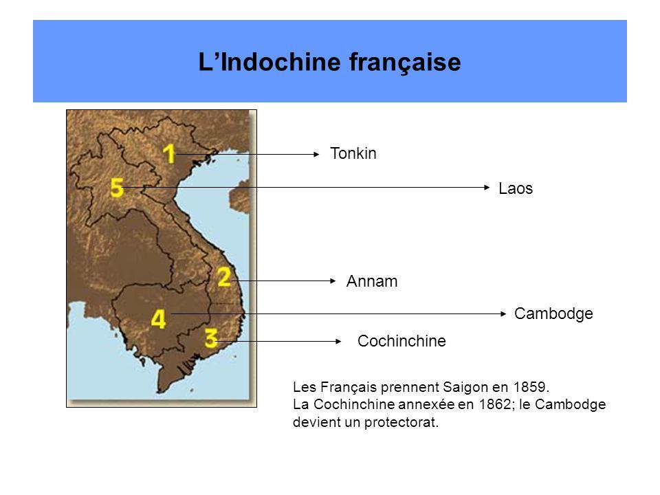 L'Indochine française Tonkin Annam Cochinchine Cambodge Laos Les Français prennent Saigon en 1859.