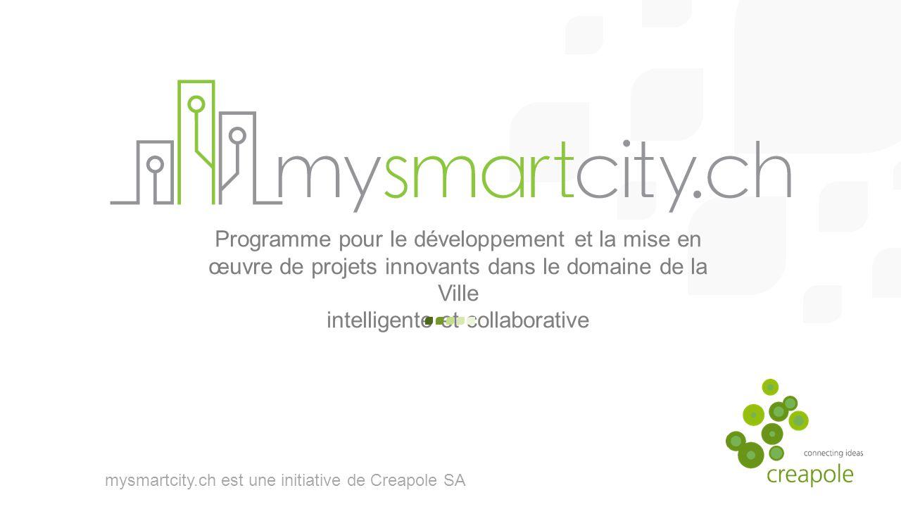 mysmartcity.ch est une initiative de Creapole SA Programme pour le développement et la mise en œuvre de projets innovants dans le domaine de la Ville