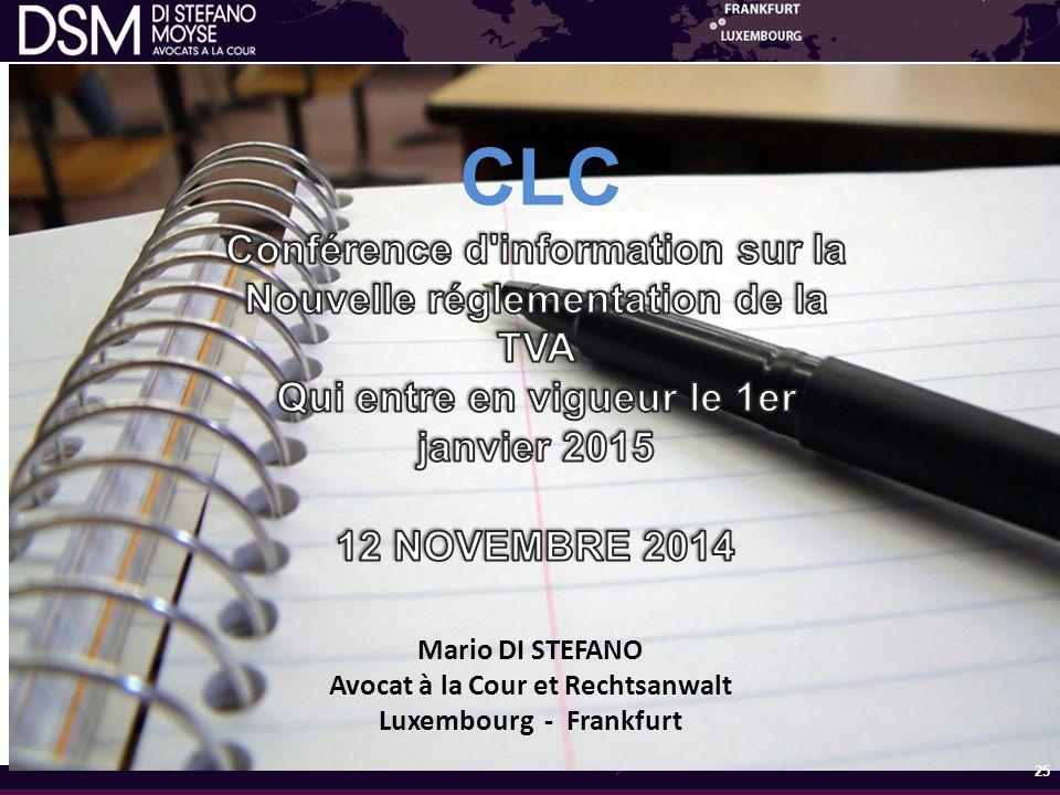 Mario DI STEFANO Avocat à la Cour et Rechtsanwalt Luxembourg - Frankfurt 25