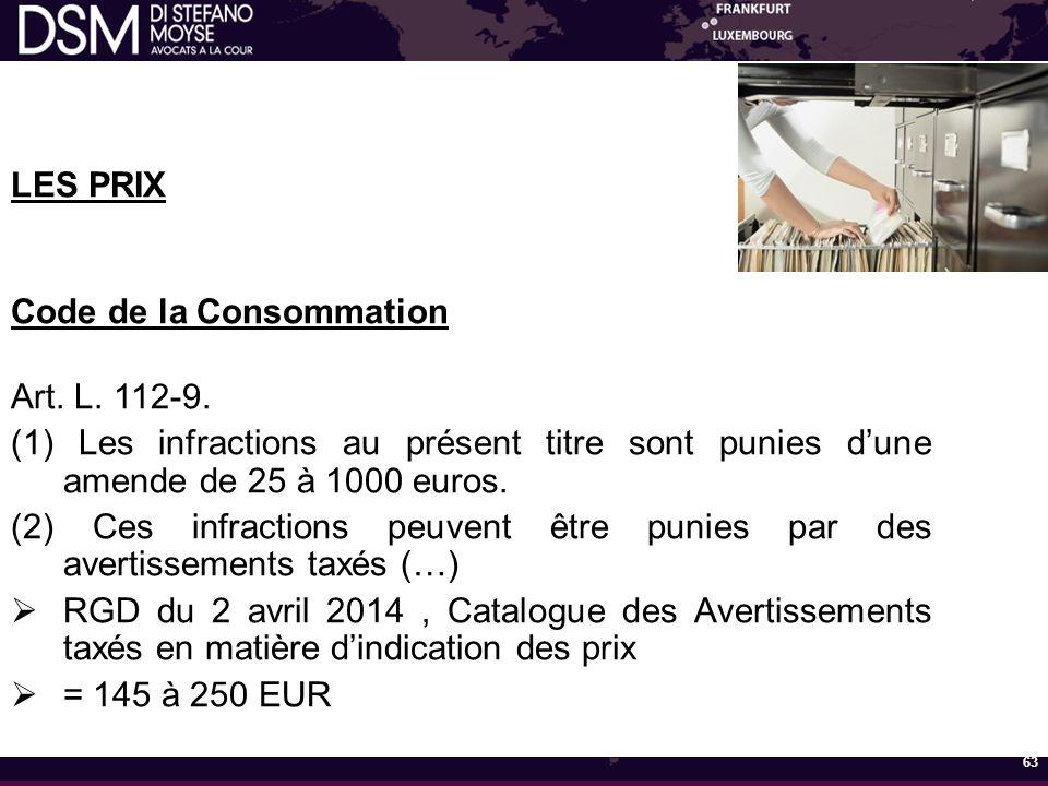 LES PRIX Code de la Consommation Art.L. 112-9.
