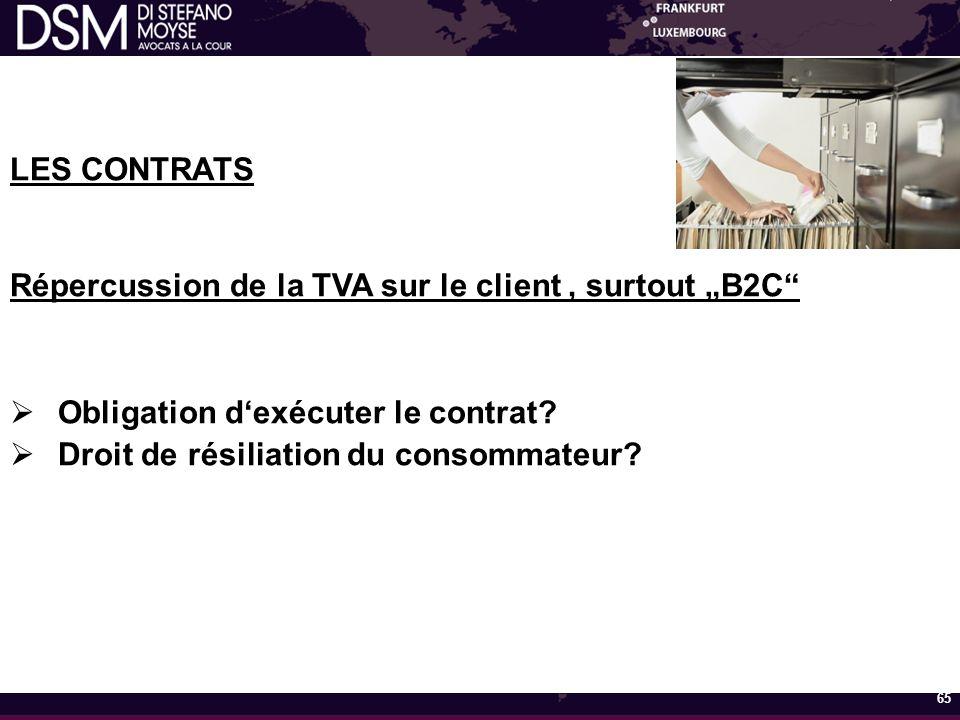 """LES CONTRATS Répercussion de la TVA sur le client, surtout """"B2C  Obligation d'exécuter le contrat."""