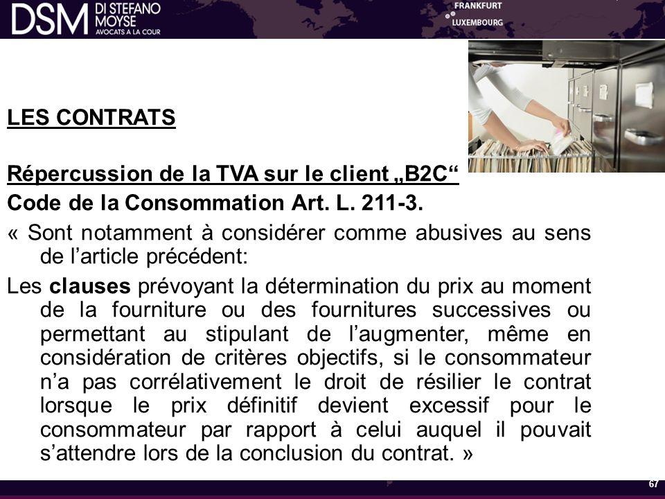 """LES CONTRATS Répercussion de la TVA sur le client """"B2C Code de la Consommation Art."""