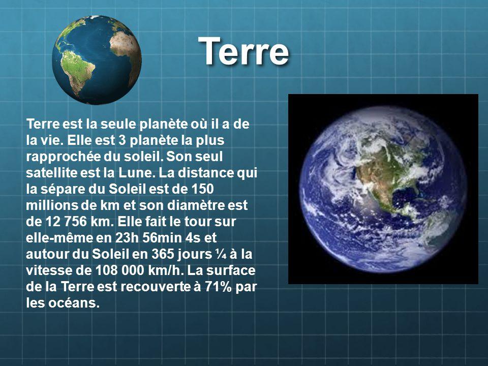 Mercure Mercure est la planète la plus rapprochée du soleil, donc la vie sur cette planète est impossible.