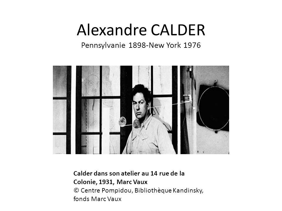 Alexandre CALDER Pennsylvanie 1898-New York 1976 Calder dans son atelier au 14 rue de la Colonie, 1931, Marc Vaux © Centre Pompidou, Bibliothèque Kand