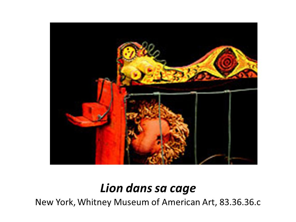 Lion dans sa cage New York, Whitney Museum of American Art, 83.36.36.c