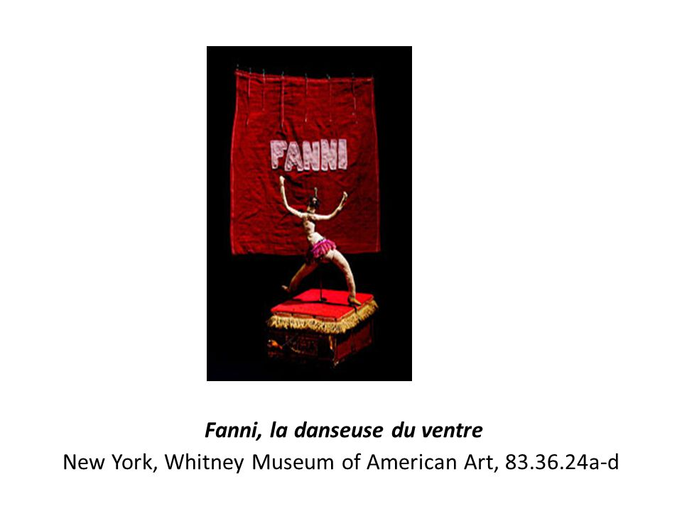 Fanni, la danseuse du ventre New York, Whitney Museum of American Art, 83.36.24a-d
