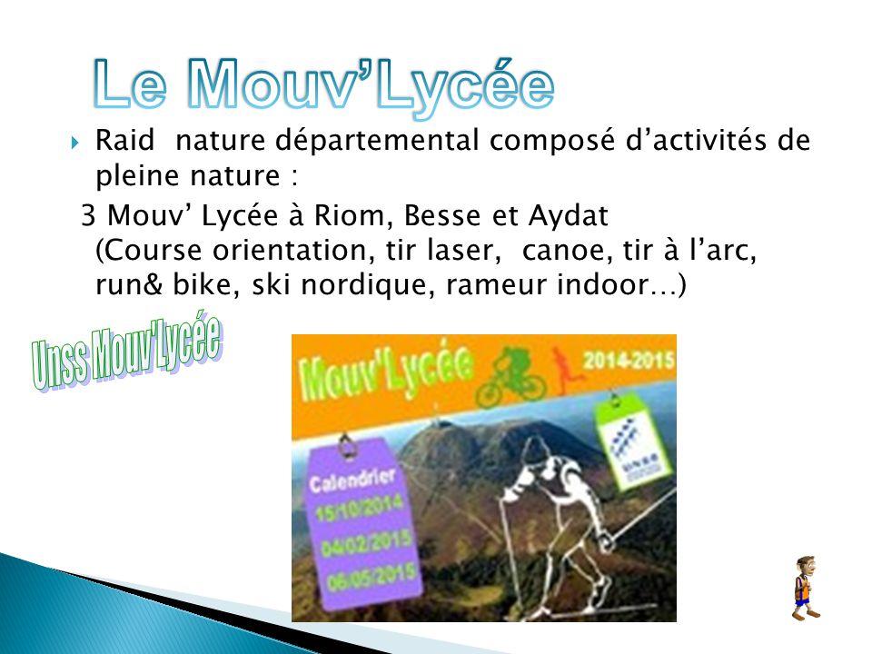  Raid nature départemental composé d'activités de pleine nature : 3 Mouv' Lycée à Riom, Besse et Aydat (Course orientation, tir laser, canoe, tir à l