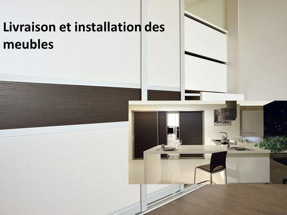 10 Livraison et installation des meubles