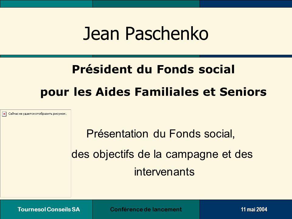 Tournesol Conseils SA Conférence de lancement11 mai 2004 Thierry Detienne Ministre wallon des Affaires Sociales et de la Santé Bien vieillir, bien vivre en Wallonie, mieux être à domicile