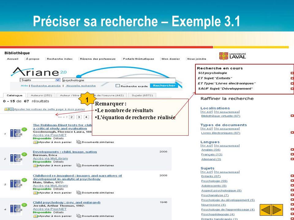Préciser sa recherche – Exemple 3.1 Remarquer : Le nombre de résultats L'équation de recherche réalisée 1