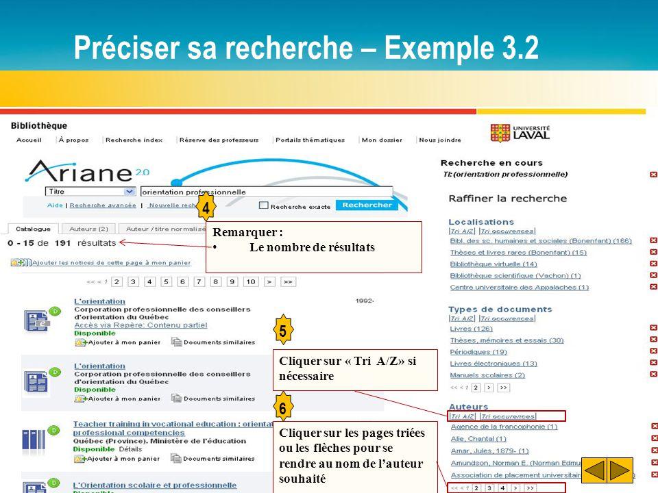 Préciser sa recherche – Exemple 3.2 4 5 Cliquer sur « Tri A/Z» si nécessaire Remarquer : Le nombre de résultats Cliquer sur les pages triées ou les fl