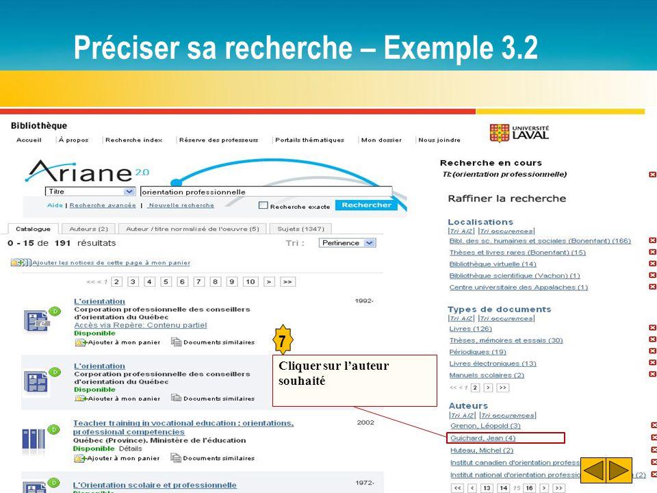 Préciser sa recherche – Exemple 3.2 7 Cliquer sur l'auteur souhaité