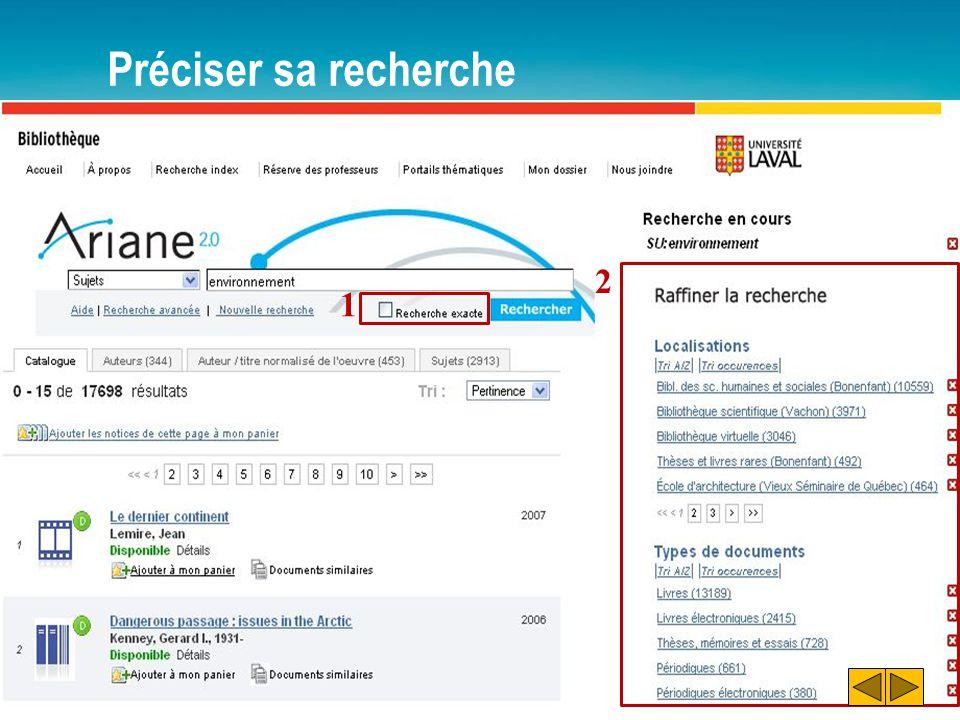 Préciser sa recherche – Exemple 3.1 Trouver un document récent sur l'irrigation en langue française.
