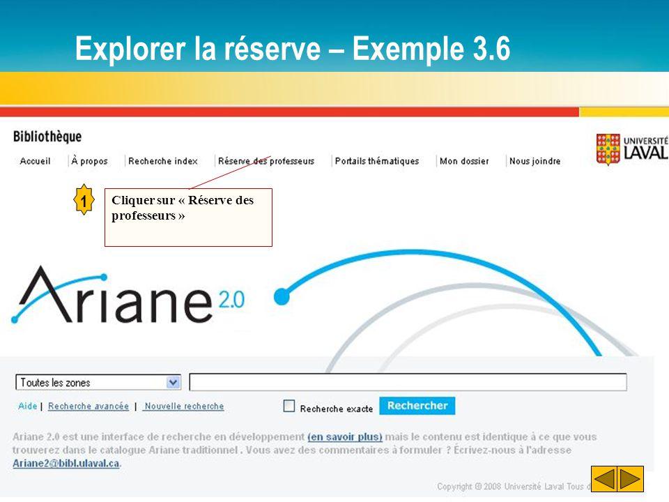 Explorer la réserve – Exemple 3.6 1 Cliquer sur « Réserve des professeurs »