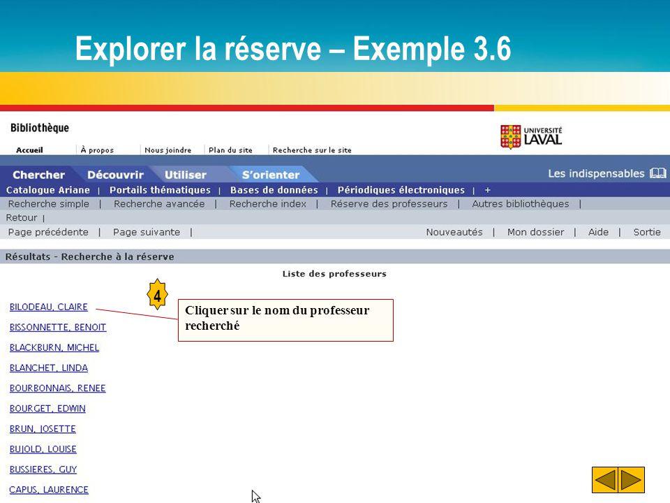 Explorer la réserve – Exemple 3.6 4 Cliquer sur le nom du professeur recherché
