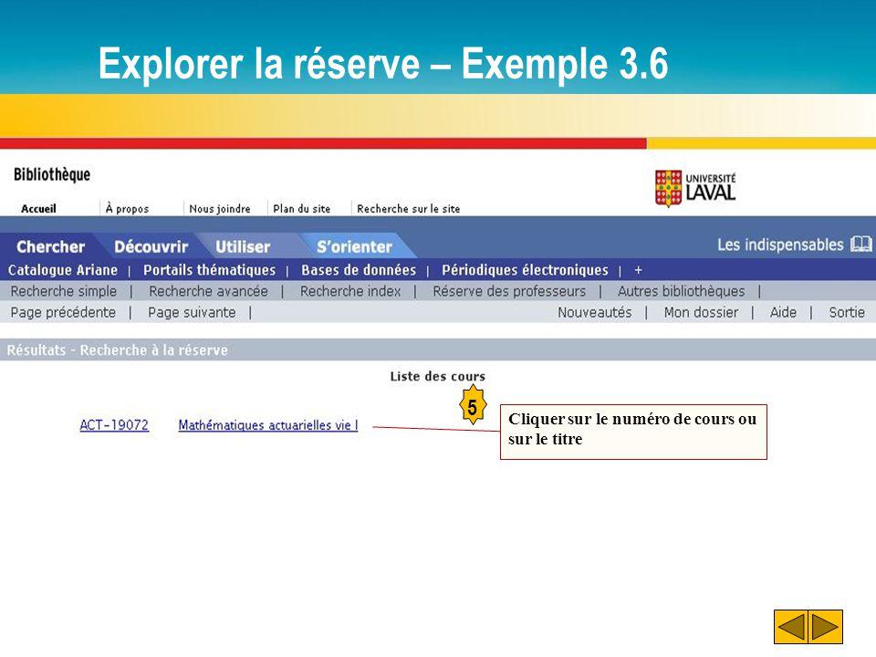 Explorer la réserve – Exemple 3.6 5 Cliquer sur le numéro de cours ou sur le titre