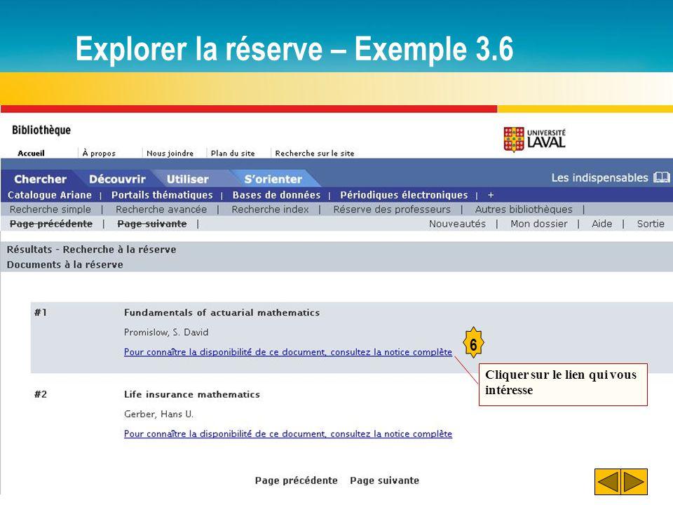 Explorer la réserve – Exemple 3.6 6 Cliquer sur le lien qui vous intéresse