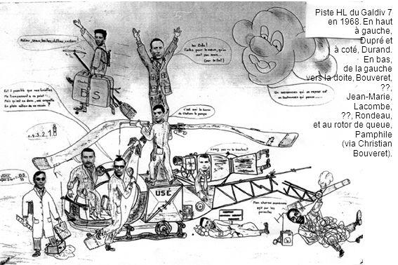 Piste HL du Galdiv 7 en 1968. En haut à gauche, Dupré et à coté, Durand. En bas, de la gauche vers la doite, Bouveret, ??, Jean-Marie, Lacombe, ??, Ro