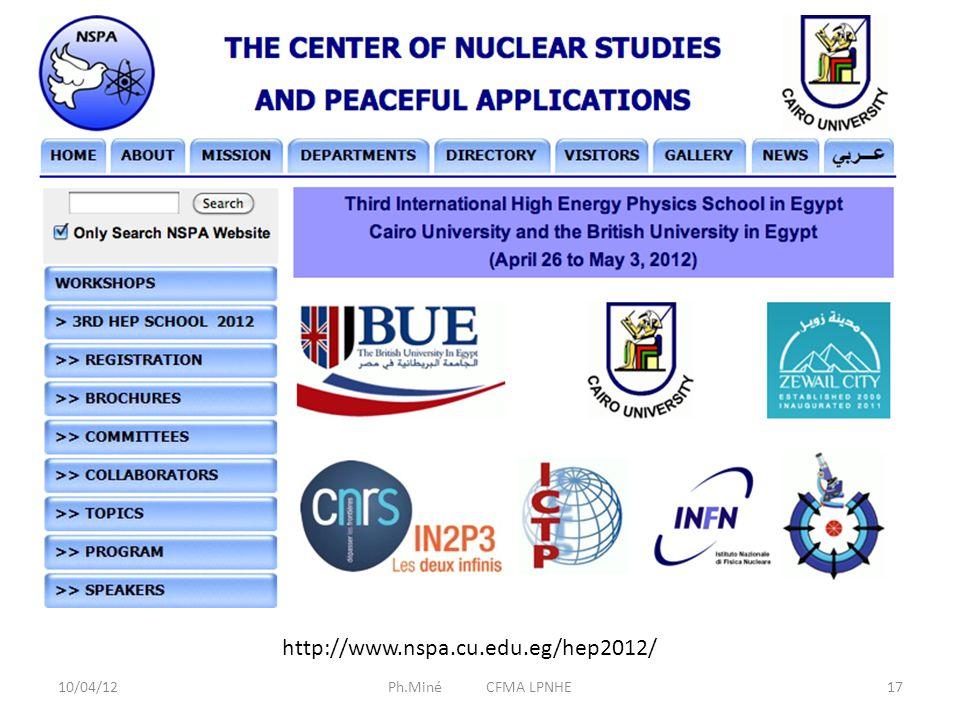 10/04/12Ph.Miné CFMA LPNHE18 http://ctp.bue.edu.eg/Workshops/Theschool2011/