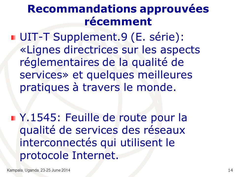 Recommandations approuvées récemment UIT-T Supplement.9 (E.