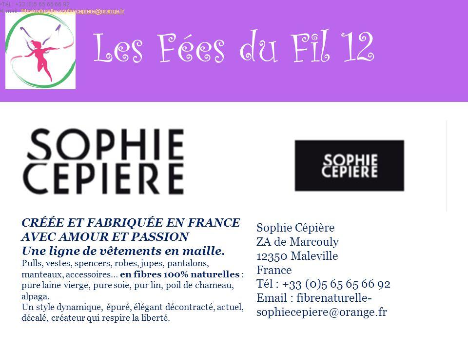 Les Fées du Fil 12 CRÉÉE ET FABRIQUÉE EN FRANCE AVEC AMOUR ET PASSION Une ligne de vêtements en maille.