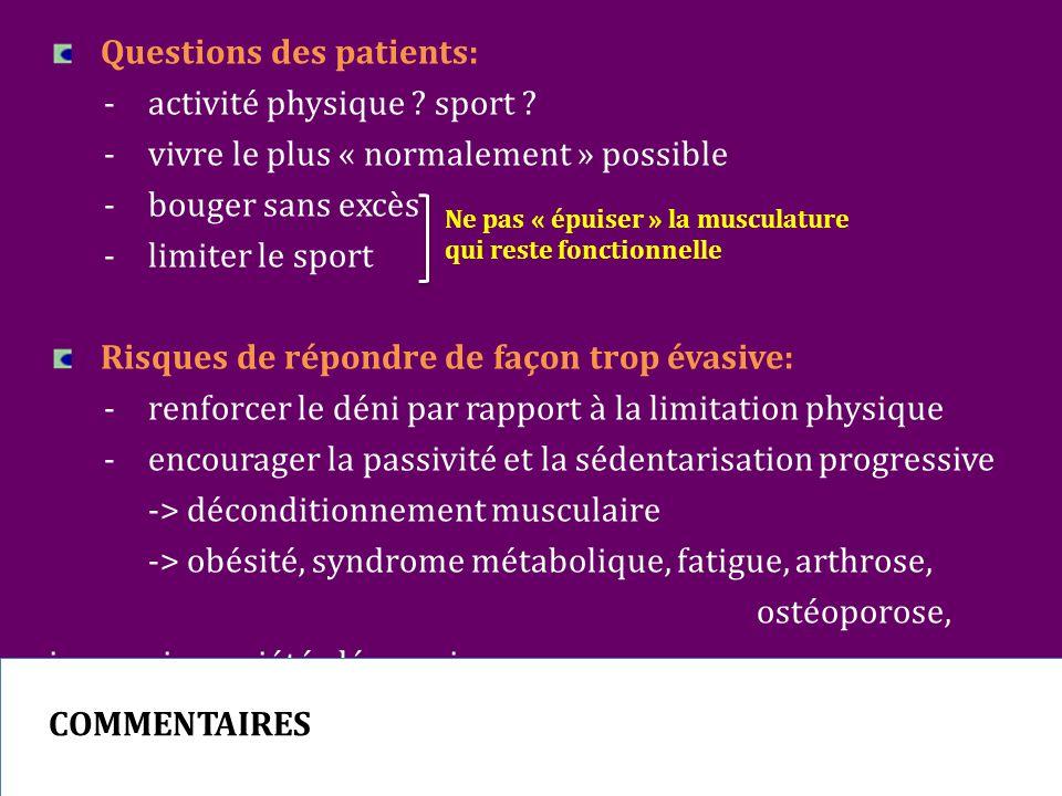 Questions des patients: - activité physique .sport .