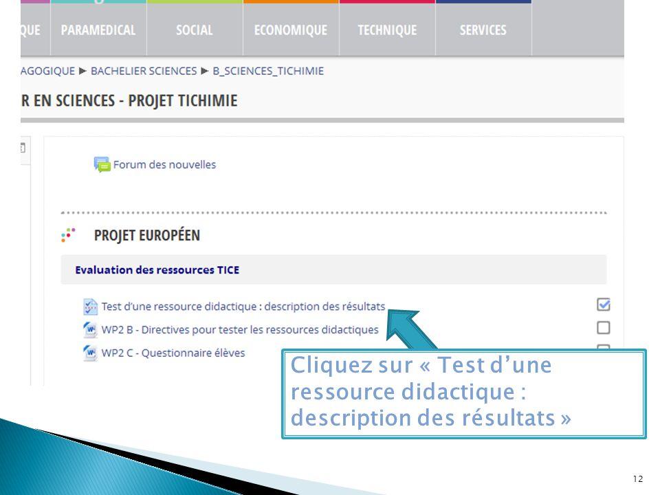 Cliquez sur « Test d'une ressource didactique : description des résultats » 12