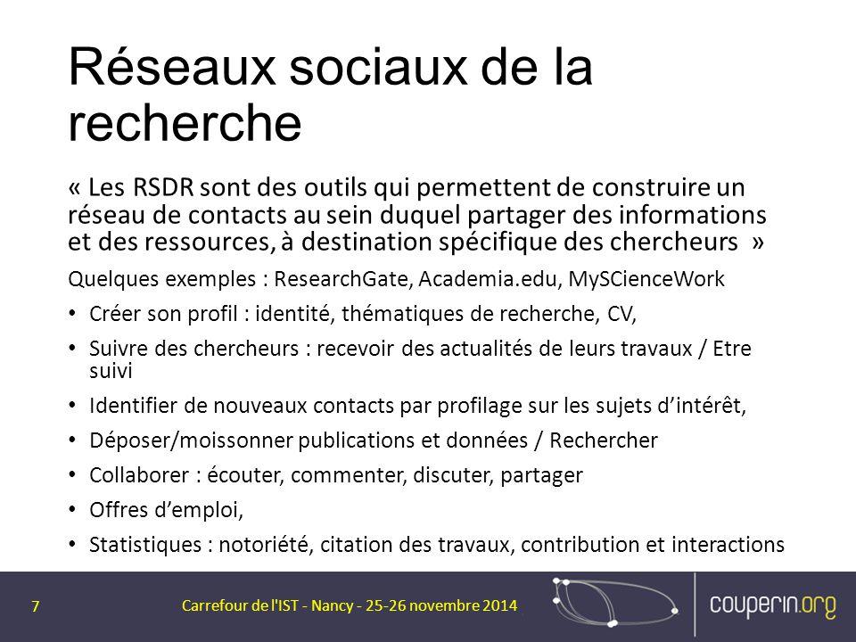 Réseaux sociaux de la recherche « Les RSDR sont des outils qui permettent de construire un réseau de contacts au sein duquel partager des informations
