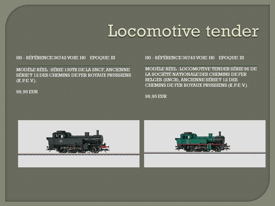 H0 - RÉFÉRENCE 36742 VOIE: H0 EPOQUE: III MODÈLE RÉEL : SÉRIE 130TB DE LA SNCF, ANCIENNE SÉRIE T 12 DES CHEMINS DE FER ROYAUX PRUSSIENS (K.P.E.V.).