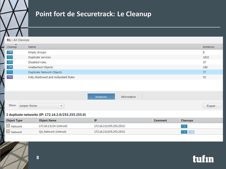 Point fort de Securetrack: Le Cleanup 8