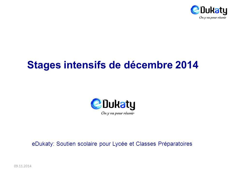 09.11.2014 eDukaty: Soutien scolaire pour Lycée et Classes Préparatoires Stages intensifs de décembre 2014