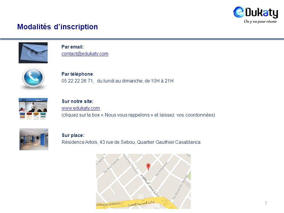 Par email: contact@edukaty.com Par téléphone: 05 22 22 26 71, du lundi au dimanche, de 10H à 21H Sur notre site: www.edukaty.com (cliquez sur la box «