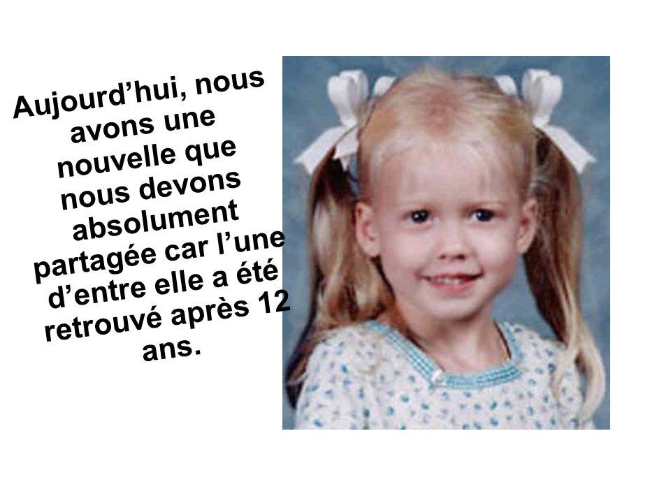 Aujourd'hui, nous avons une nouvelle que nous devons absolument partagée car l'une d'entre elle a été retrouvé après 12 ans.