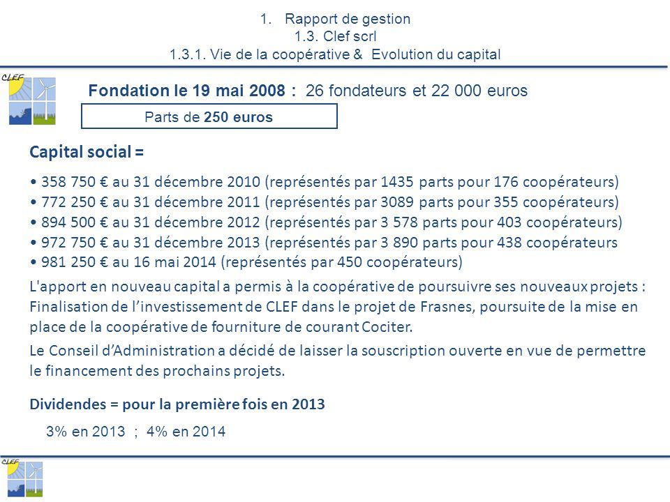 1.Rapport de gestion 1.3. Clef scrl 1.3.1.