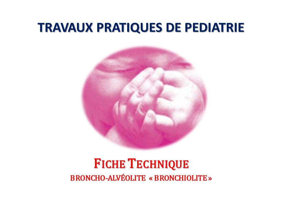 Broncho-alvéolite = pathologie virale Broncho-alvéolite = pathologie virale pulmonaire touchant la bronchiole, l'alvéole et l'interstitium Concerne surtout le nourrisson entre Concerne surtout le nourrisson entre 3 et 18 mois (Pic de fréquence 6 – 12 m) Epidémies en hiver et au printemps Epidémies en hiver et au printemps Broncho-alvéolite = pathologie virale Broncho-alvéolite = pathologie virale pulmonaire touchant la bronchiole, l'alvéole et l'interstitium Concerne surtout le nourrisson entre Concerne surtout le nourrisson entre 3 et 18 mois (Pic de fréquence 6 – 12 m) Epidémies en hiver et au printemps Epidémies en hiver et au printemps FIEVRE BRUTALE DETRESSE RESPIRATOIRE CROISSANTE BRONCHIOLITE .
