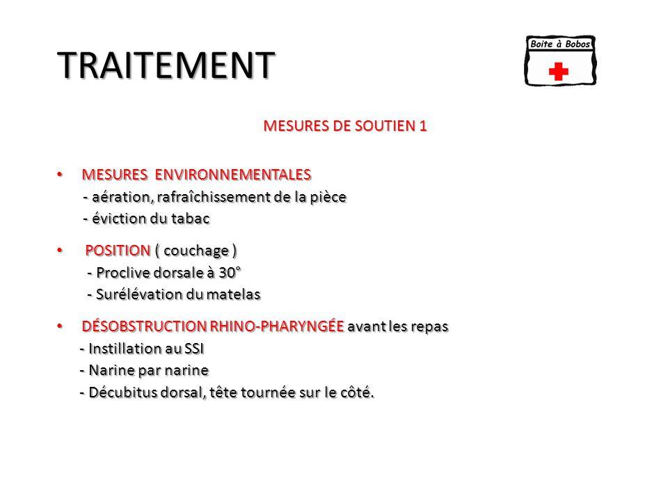 HOSPITALISATION (Avec télé thorax)  M ESURES DE SOUTIEN ET O XYGÉNOTHÉRAPIE  A RRET DE TOUTE ALIMENTATION ORALE  3 N EBULISATIONS DE SALBUTAMOL À 30' D ' INTERVALLE OU E QUIVALENTS  P ERFUSIONS RATION DE BASE : 100 À 120 ML /K G /J DE S.G  C ORTICOTHÉRAPIE PARENTÉRALE PAR VOIE INTRAVEINEUSE  H EMISSUCINATE D ' HYDROCORTISONE : 5 MG / K G TOUTES LES 4 H  DEXAMETHAZONE : 0,4 MG / K G TOUTES LES 6 H PROTOCOLE N° 3 « BRONCHIOLITE SEVERE : Score : 10 - 12 » Avec signes de gravite