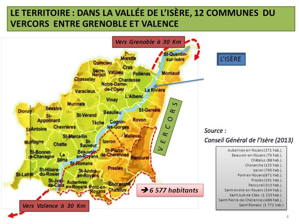 LE TERRITOIRE : DANS LA VALLÉE DE L'ISÈRE, 12 COMMUNES DU VERCORS ENTRE GRENOBLE ET VALENCE 4 Auberives-en-Royans (371 hab.), Beauvoir-en-Royans (79 h