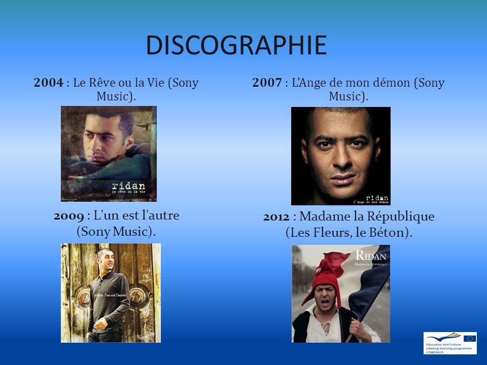 DISCOGRAPHIE 2004 : Le Rêve ou la Vie (Sony Music).