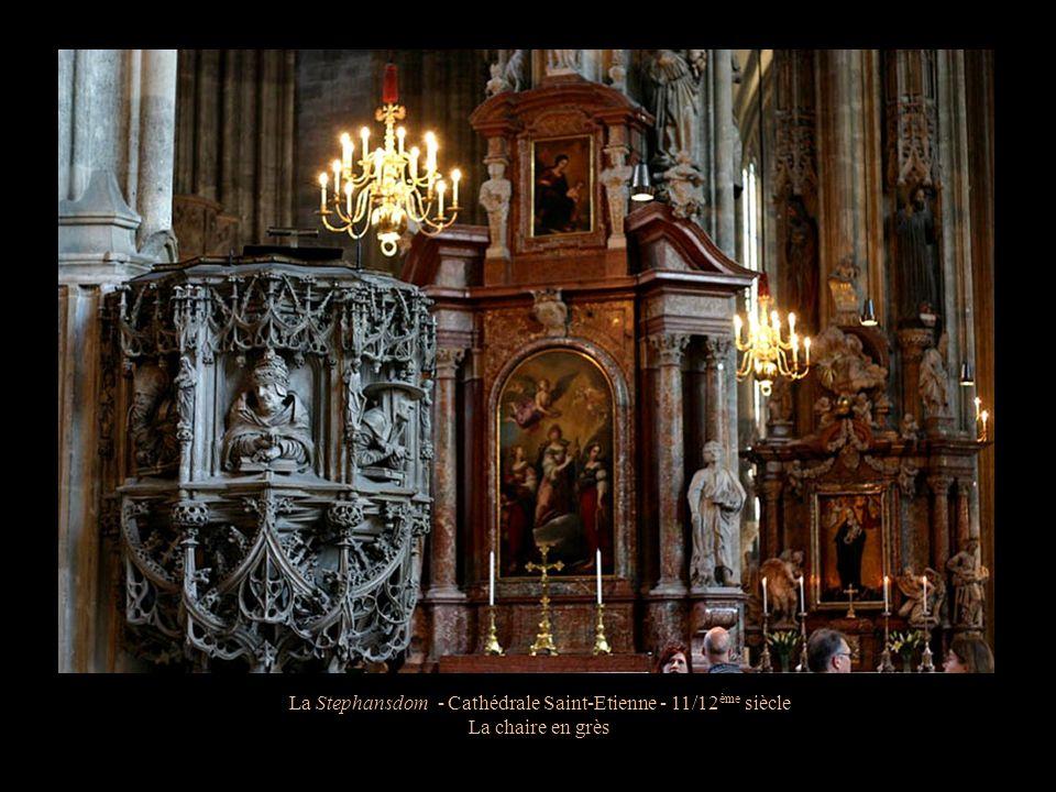 La Stephansdom - Cathédrale Saint-Etienne - 11/12 ème siècle Le choeur