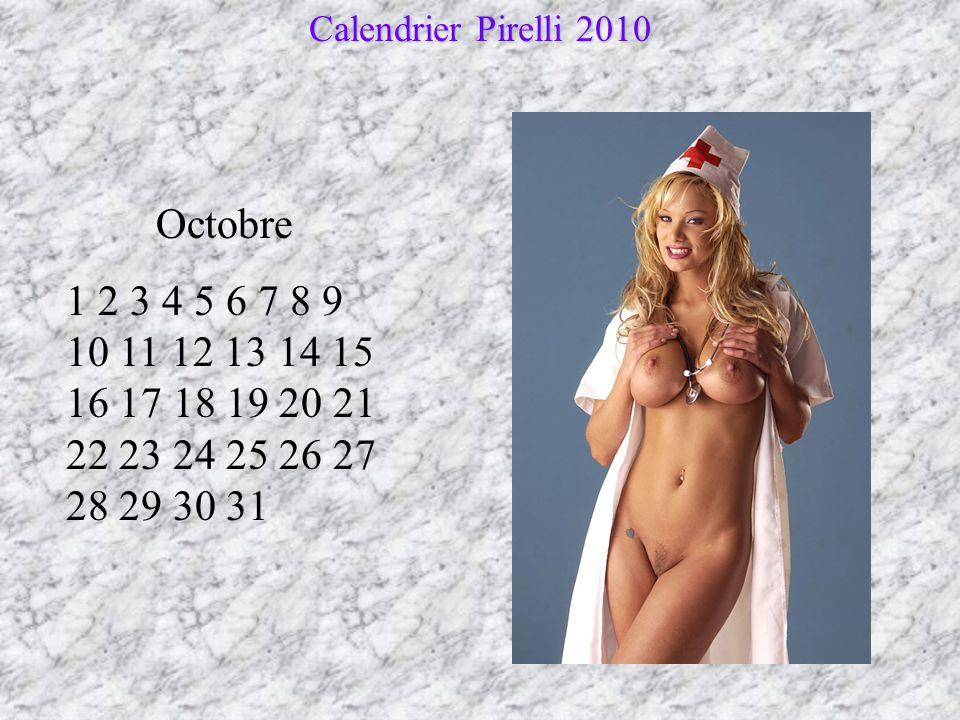 Septembre 1 2 3 4 5 6 7 8 9 10 11 12 13 14 15 16 17 18 19 20 21 22 23 24 25 26 27 28 29 30 Calendrier Pirelli 2010