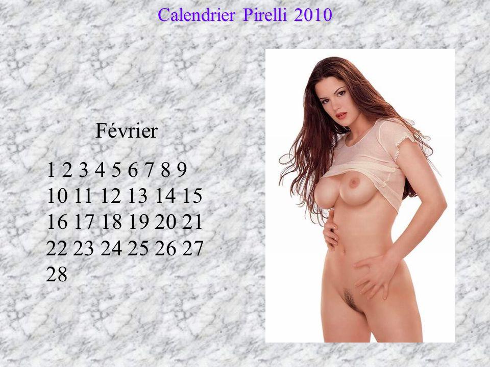 Calendrier Pirelli 2010 Janvier 1 2 3 4 5 6 7 8 9 10 11 12 13 14 15 16 17 18 19 20 21 22 23 24 25 26 27 28 29 30 31