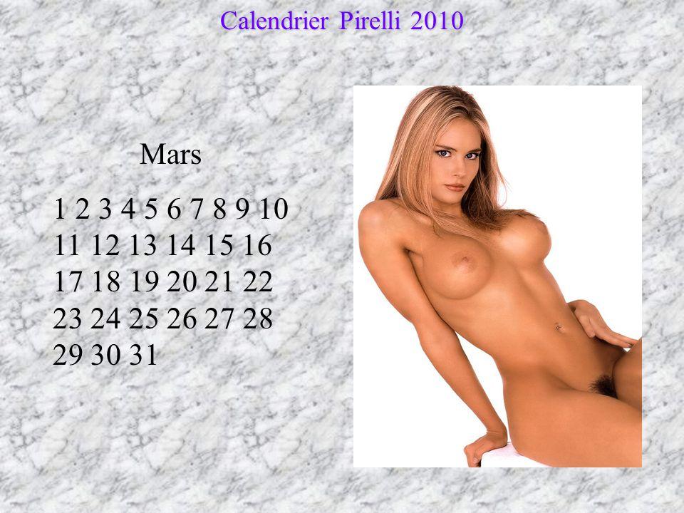 Février 1 2 3 4 5 6 7 8 9 10 11 12 13 14 15 16 17 18 19 20 21 22 23 24 25 26 27 28 Calendrier Pirelli 2010