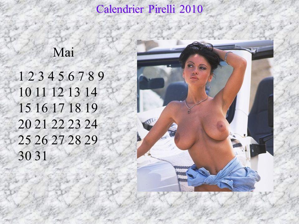 Avril 1 2 3 4 5 6 7 8 9 10 11 12 13 14 15 16 17 18 19 20 21 22 23 24 25 26 27 28 29 30 Calendrier Pirelli 2010