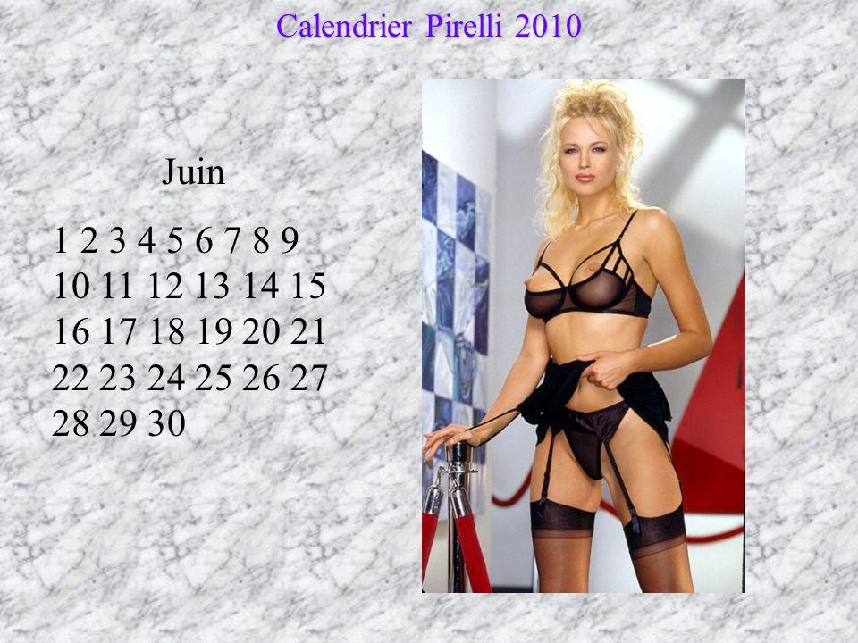 Mai 1 2 3 4 5 6 7 8 9 10 11 12 13 14 15 16 17 18 19 20 21 22 23 24 25 26 27 28 29 30 31 Calendrier Pirelli 2010