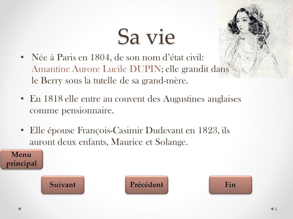 Fin Suivant Précédent 7 Elle quitte son mari pour rejoindre son amant Jules Sandeau à Paris.