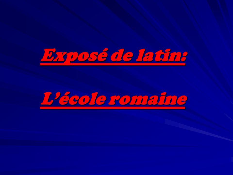 Exposé de latin: L'école romaine