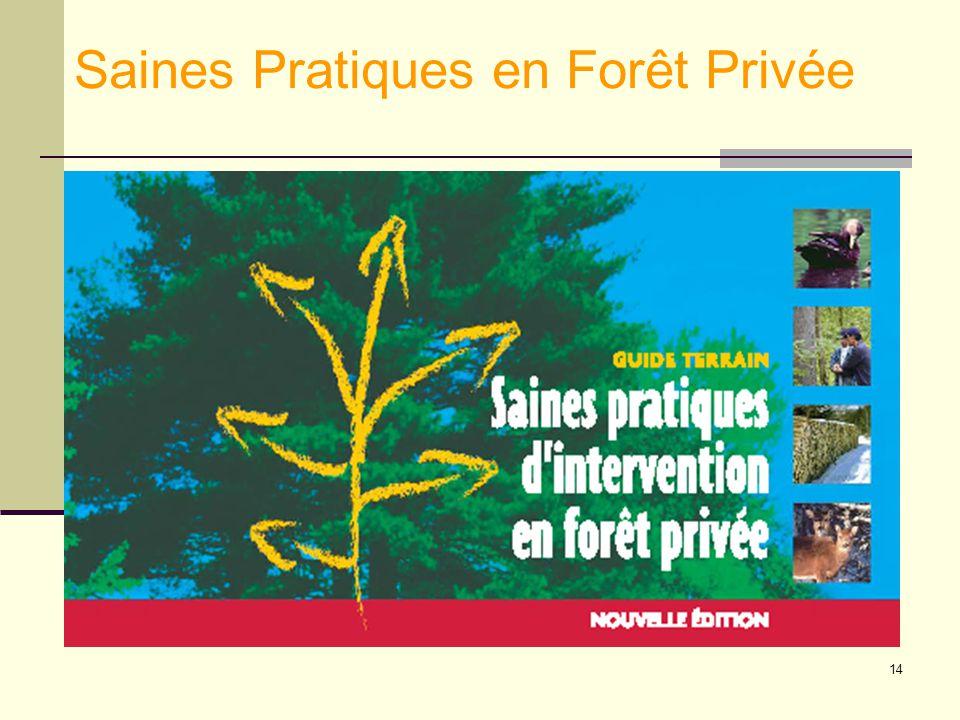 14 Saines Pratiques en Forêt Privée