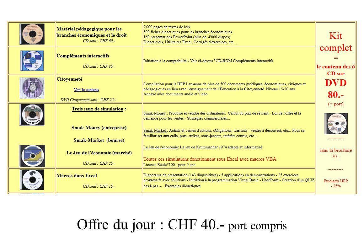 Offre du jour : CHF 40.- port compris