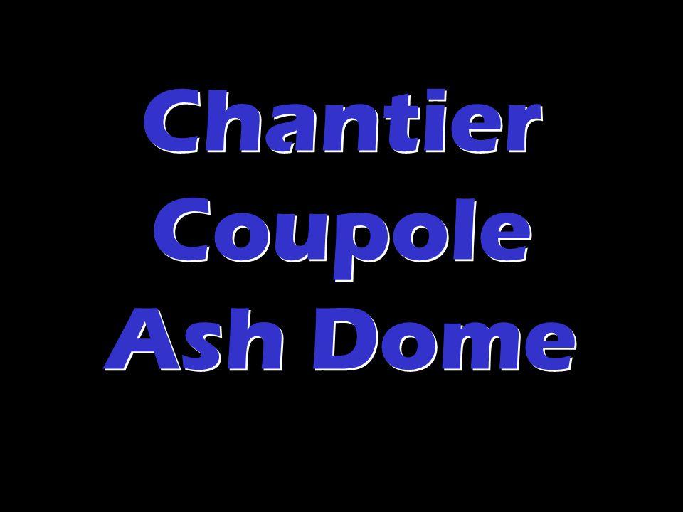Chantier Coupole Ash Dome Chantier Coupole Ash Dome